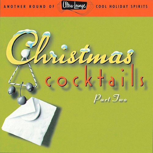 Ultra-Lounge/Christmas Cocktails by Various Artists