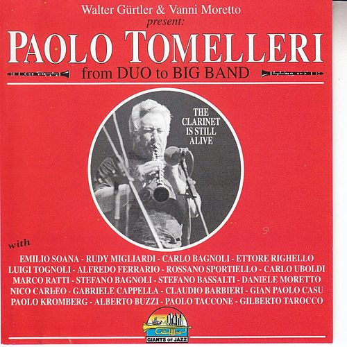 The Clarinet Is Still Alive From Duo To Big Band by Various Artists