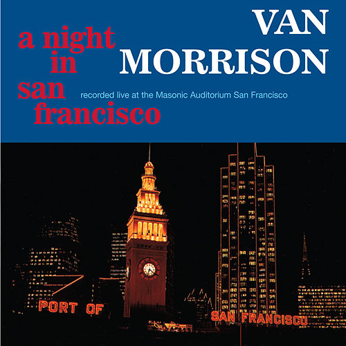 A Night In San Francisco (Live) von Van Morrison