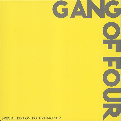 Gang Of Four (Yellow EP) by Gang Of Four
