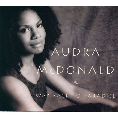Way Back To Paradise de Audra McDonald