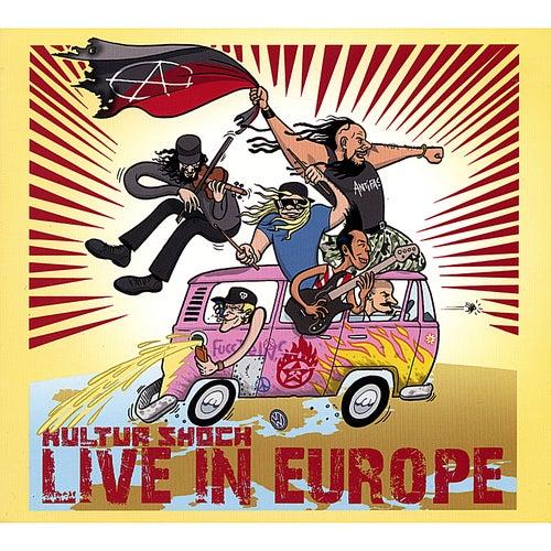 Live in Europe de Kultur Shock