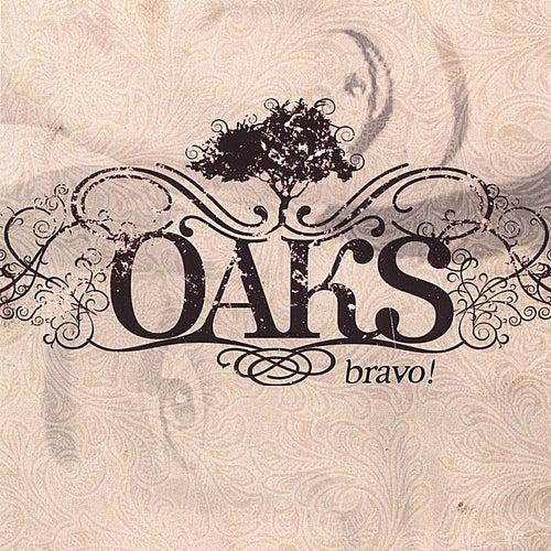 Bravo! de Oaks