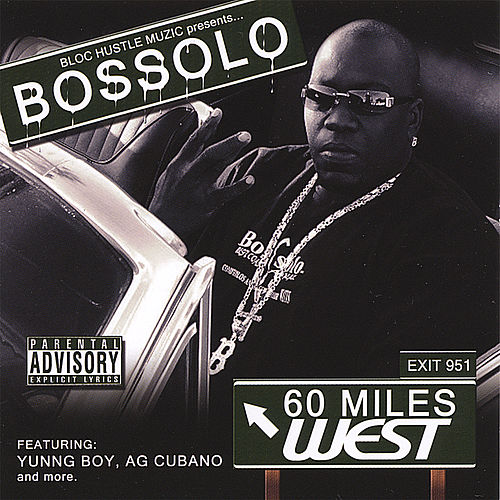 60 Miles West by Bossolo