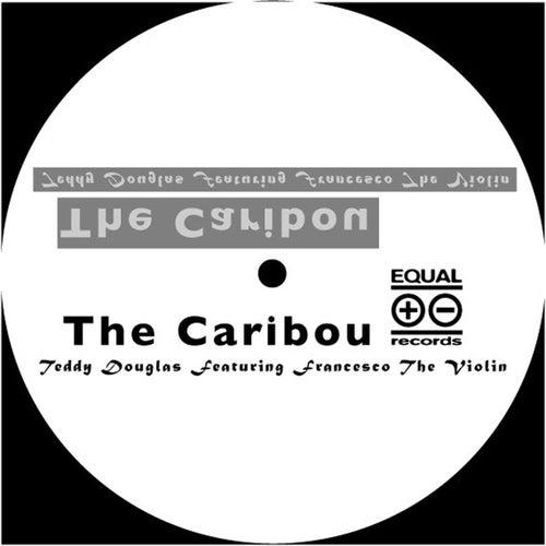 The Caribou by Teddy Douglas