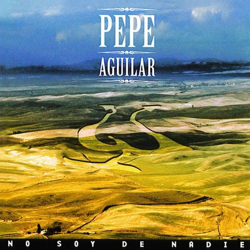 No Soy de Nadie de Pepe Aguilar