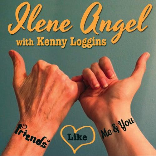 Friends Like Me & You - Single von Kenny Loggins