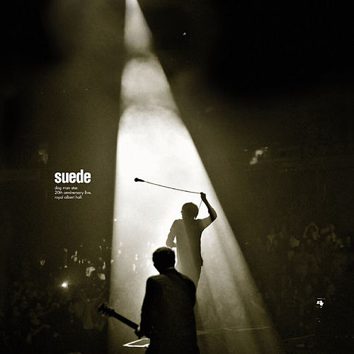 Dog Man Star 20th Anniversary Live - Royal Albert Hall by Suede (UK)