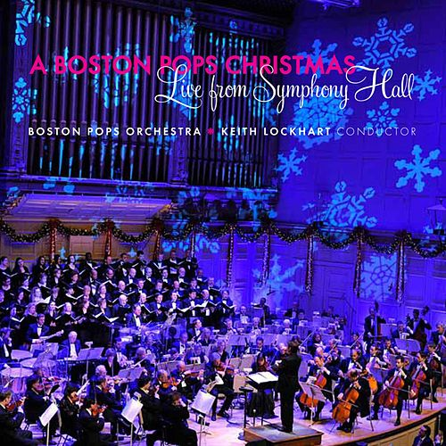 A Boston Pops Christmas - Live from Symphony Hall von Keith Lockhart