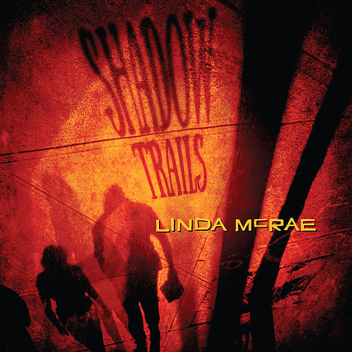 Shadow Trails von Linda McRae