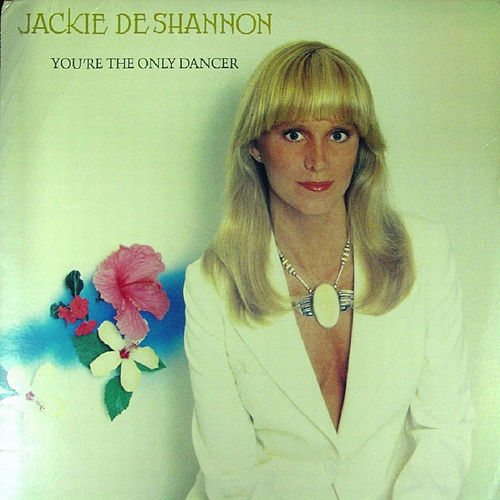 You're The Only Dancer de Jackie DeShannon