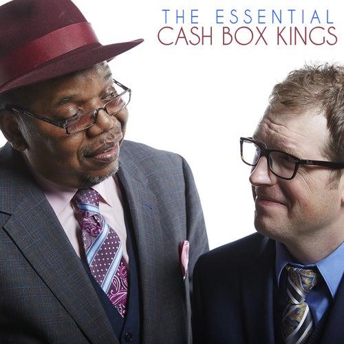 The Essential Cash Box Kings by Cash Box Kings