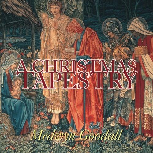 A Christmas Tapestry de Medwyn Goodall