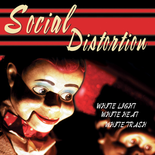 White Light White Heat White Trash by Social Distortion