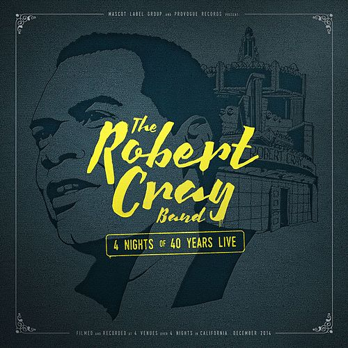 4 Nights of 40 Years Live (Deluxe Edition) de Robert Cray