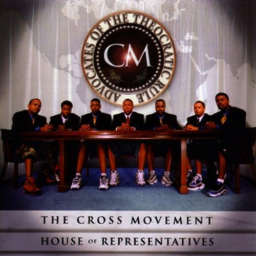House of Representatives de The Cross Movement