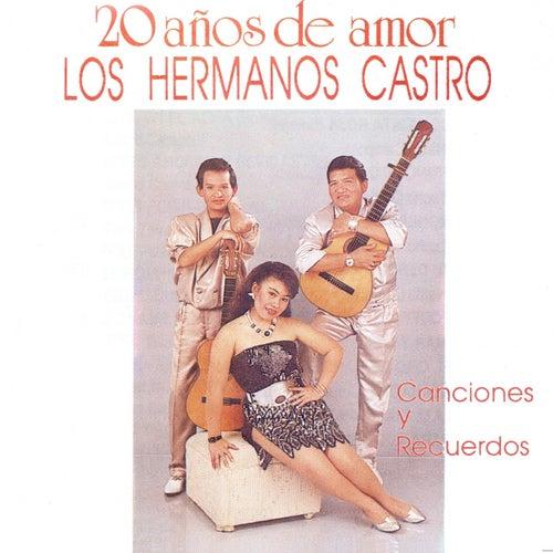 20 Años de Amor: Canciones y Recuerdos de Hermanos Castro