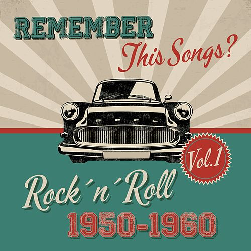 Remember this Songs? - Rock´n´Roll of 1950-1960, Vol.1 de Various Artists