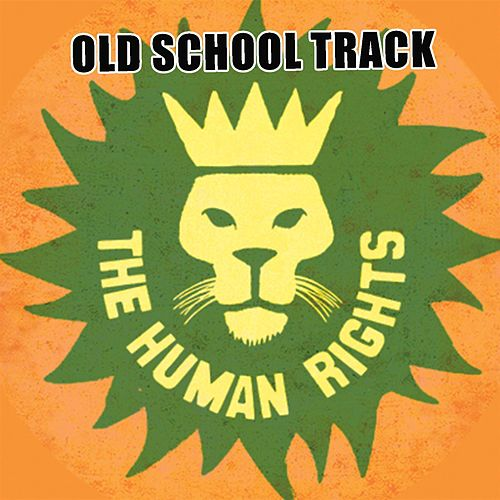 Old School Track - Single by Human Rights