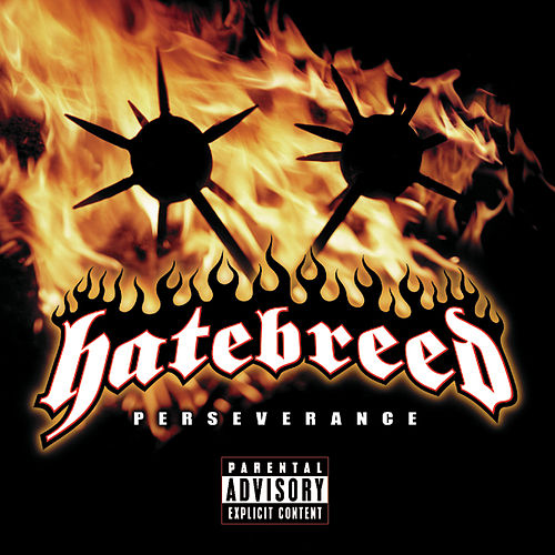 Perseverance by Hatebreed