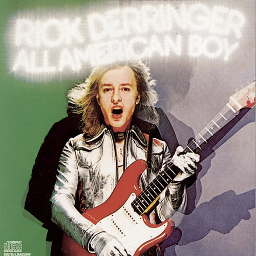 All American Boy de Rick Derringer