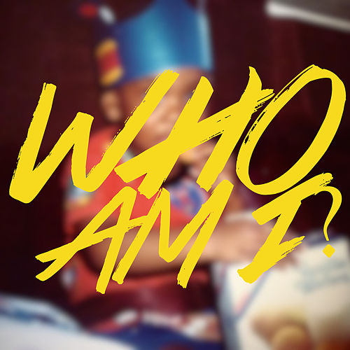 Who Am I? by Jered Sanders