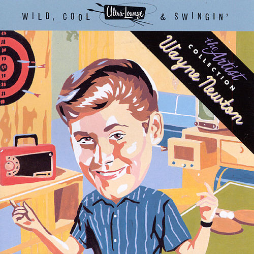Wild, Cool & Swingin' by Wayne Newton
