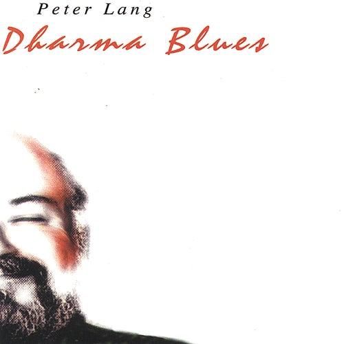 Dharma Blues by Peter Lang
