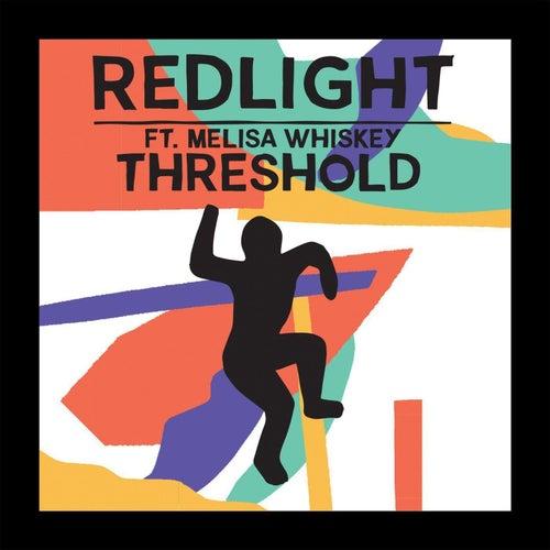 Threshold by Redlight
