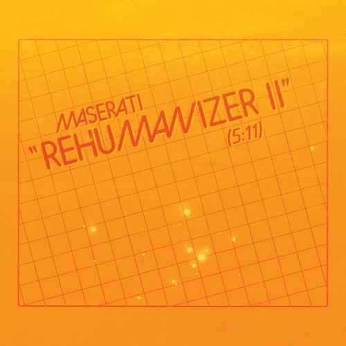 Rehumanizer II von Maserati