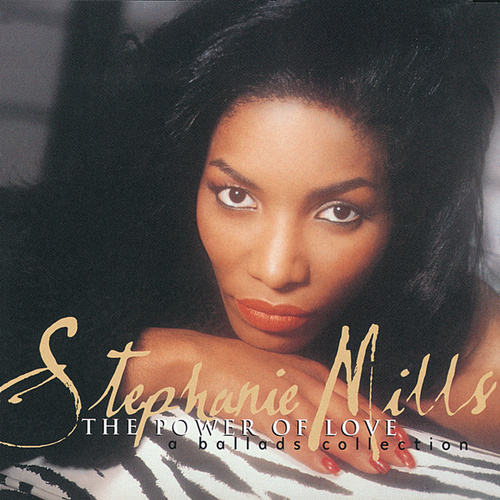 The Power Of Love: A Ballads Collection by Stephanie Mills