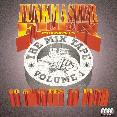 Funkmaster Flex Presents The Mix Tape Vol. 1 von Various Artists