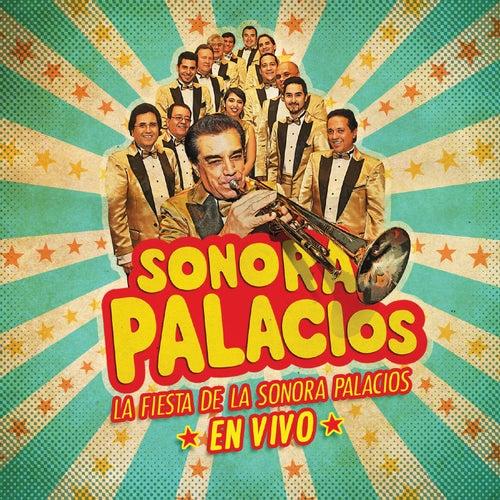 La Fiesta de la Sonora Palacios (En Vivo) by Sonora Palacios