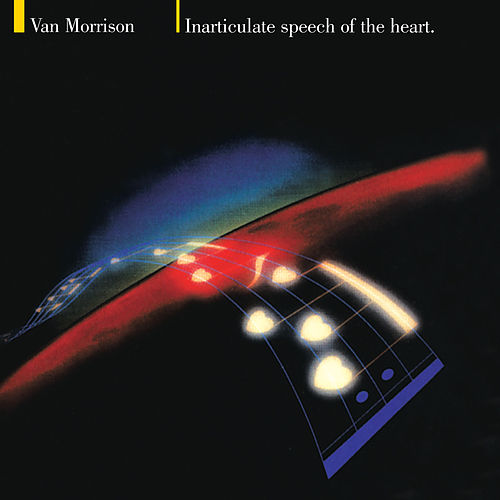 Inarticulate Speech of the Heart de Van Morrison