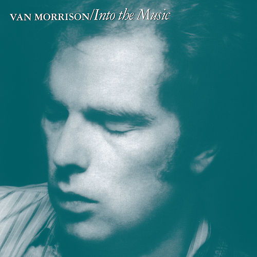 Into the Music von Van Morrison