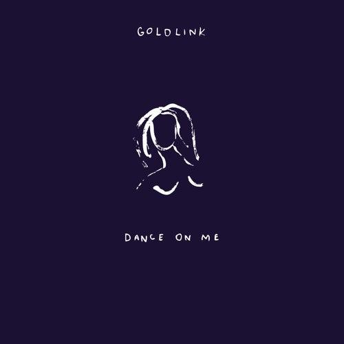 Dance On Me de GoldLink