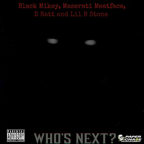 Who's Next - Single by Lil B-Stone