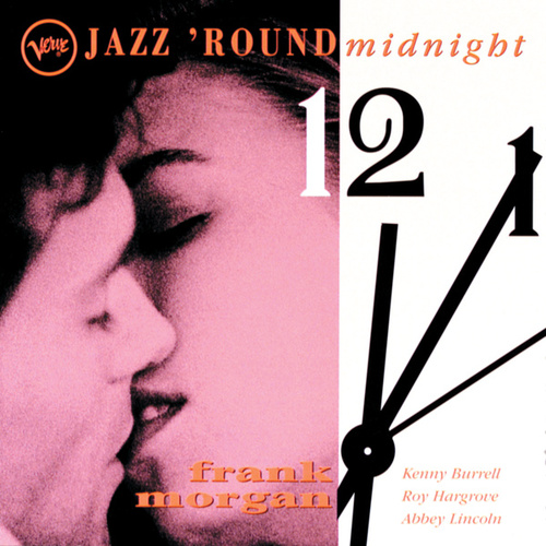 Jazz 'Round Midnight de Frank Morgan