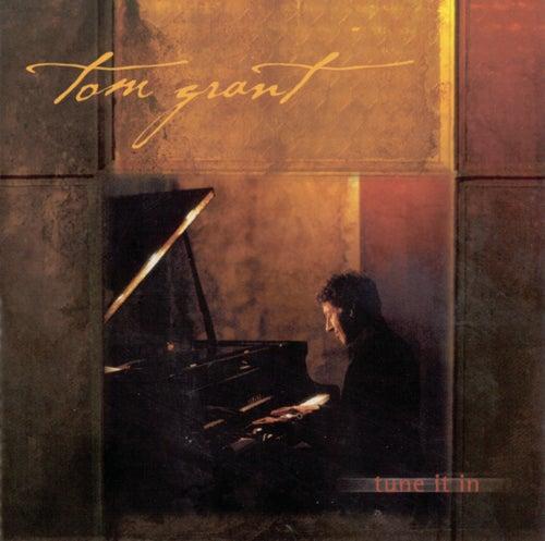 Tune It In fra Tom Grant