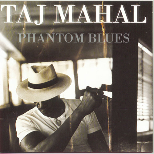 Phantom Blues de Taj Mahal