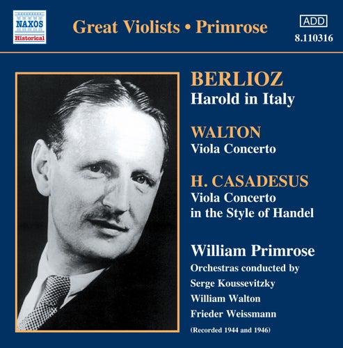 Berlioz: Harold in Italy - Walton: Viola Concerto von William Primrose