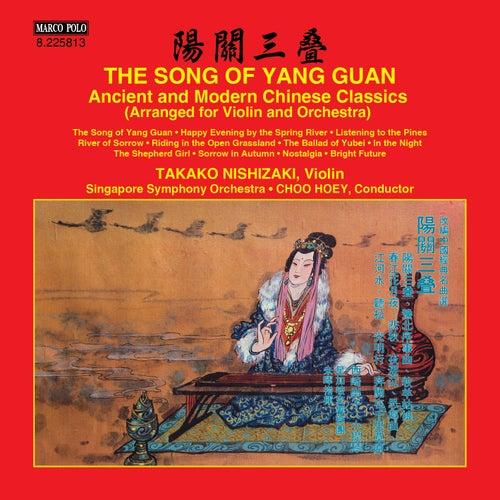 The Song of Yang Guan: Ancient & Modern Chinese Classics di Takako Nishizaki