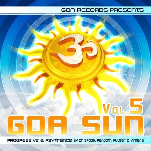 Goa Sun, Vol. 5 (By Pulsar & Vimana Dr. Spook & Random) by Various Artists