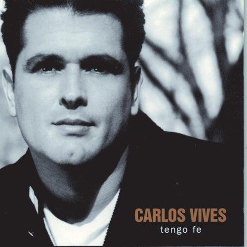 Tengo Fe de Carlos Vives
