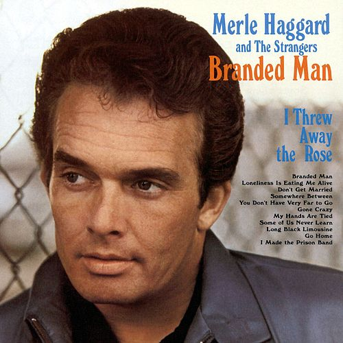 Branded Man by Merle Haggard