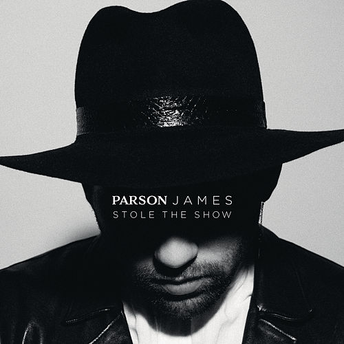 Stole The Show de Parson James