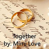 Together (feat. Psychotrackz) by Mimi Love