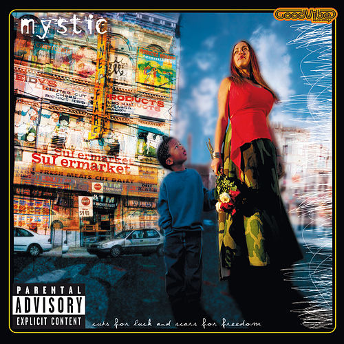 Cuts For Luck And Scars For Freedom (Explicit Version) von Mystic