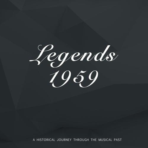 Legends 1959 von Various Artists