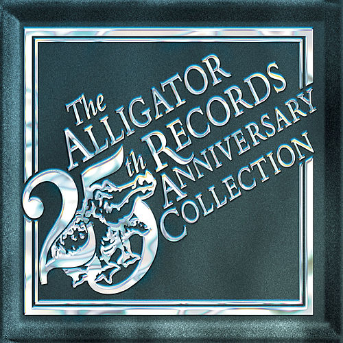 The Alligator Records 25th Anniversary Collection de Various Artists